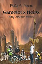 Camelot's Heirs: King Arthur Series