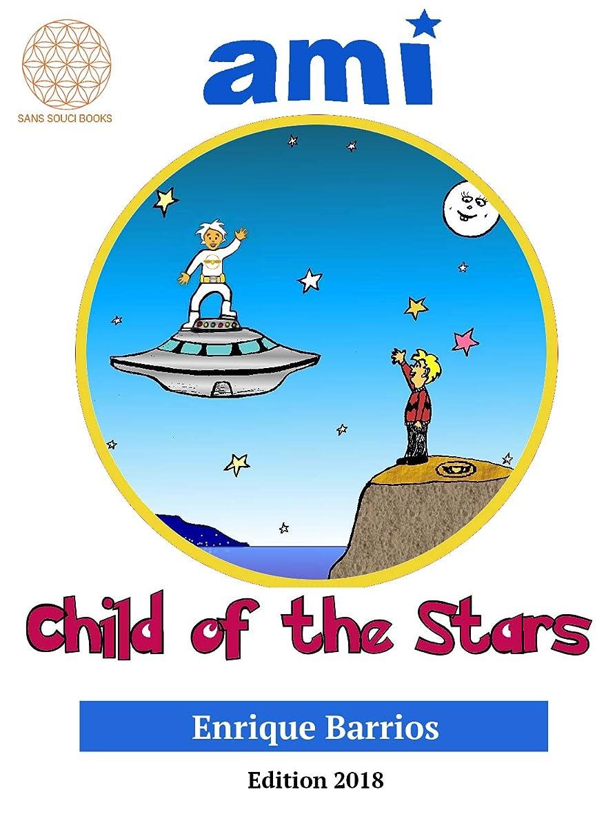 輝度ボット日没Ami, Child of the Stars: Edition 2018 (English Edition)