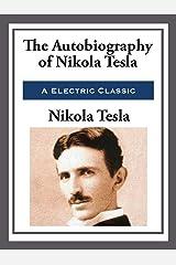 My Inventions: The Autobiography of Nikola Tesla (Unabridged Start Publishing LLC) Kindle Edition