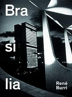 René Burri. Brasilia: Photographs 1958-1997
