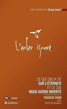 LEnfer ignoré (French Edition)