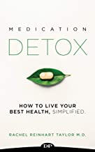 Medication Detox: How to Live Your Best Health, Simplified
