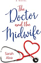 The Doctor and the Midwife