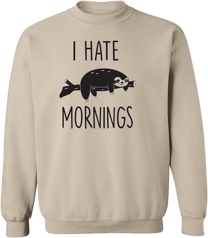 I HATE MORNINGS (SLOTH) Crewneck Sweatshirt