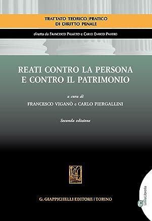 Reati contro la persona e contro il patrimonio: II edizione