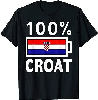 Croatia Flag   100% Croat Battery Power Tee T-Shirt