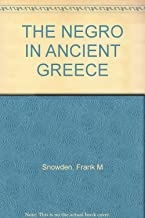 THE NEGRO IN ANCIENT GREECE