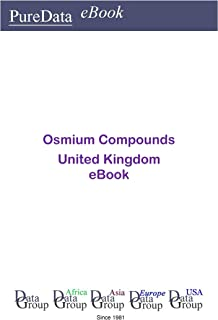 Osmium Compounds in the United Kingdom: Market Sales