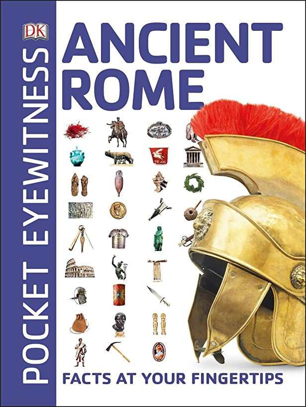 Pocket Eyewitness Ancient Rome: Facts at Your Fingertips