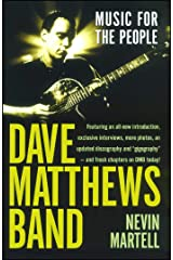 Dave Matthews Band: Music for the People: Music for the People, Revised and Updated Paperback