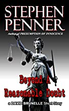 Beyond A Reasonable Doubt: A David Brunelle Legal Thriller Short Story (David Brunelle Legal Thriller Series)