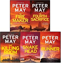 Peter May China Thrillers Collection 5 Books Set (The Firemaker, The Fourth Sacrifice, The Killing Room, Snakehead, The Runner)