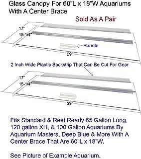 Aquarium Masters Two Piece Glass Canopy Set for 85L, 120XH, 100 Gallon Aquariums, AM36018, for 60