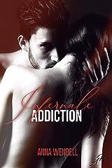 Infernale addiction : un roman d'amour bouleversant Format Kindle