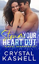 Strum Your Heart Out (Sinful Serenade Book 2)