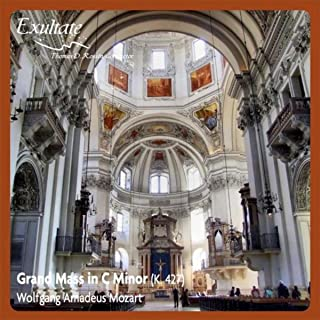 Grand Mass in C Minor, K. 427: W. A. Mozart: