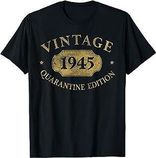 75th Quarantine Edition 1945 Birthday Gift 75 Years Old T-Shirt