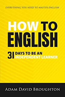 How To English: 31 Days to be an independent learner (English Edition)
