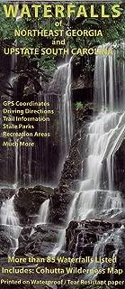 Waterfalls of Northeast Georgia and Upstate South Carolina