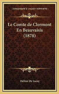 Le Comte de Clermont En Beauvaisis (1878)