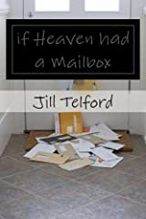 if Heaven had a mailbox Kindle Edition
