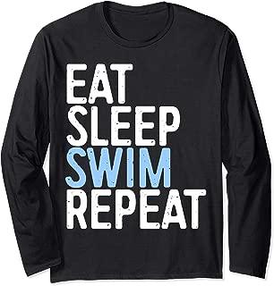 Eat Sleep Swim Repeat T-Shirt Swimmer Gift Shirt Long Sleeve T-Shirt