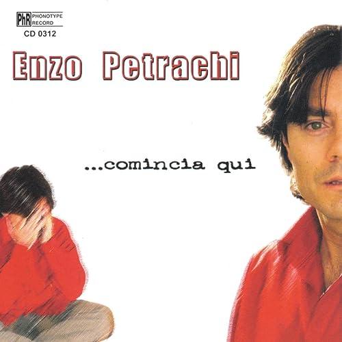 Amazon.com: ...Comincia qui: Enzo Petrachi: MP3 Downloads