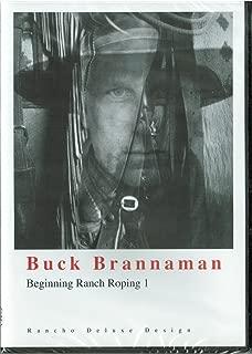 Buck Brannaman Ranch Roping Series: Beginning Ranch Roping 1, The Ultimate