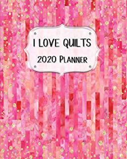 I Love Quilts 2020 Planner: Daily, Weekly & Monthly Calendars | January through December | Pink Bargello