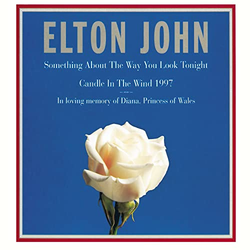 Candle In The Wind 1997 / Something About ... by Elton ...