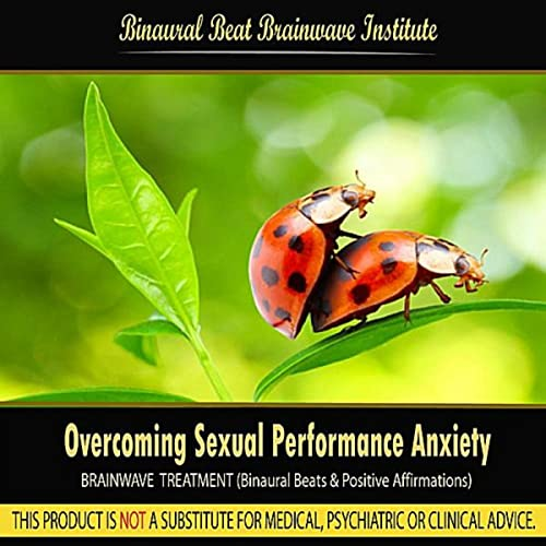 Treating sexual performance anxiety
