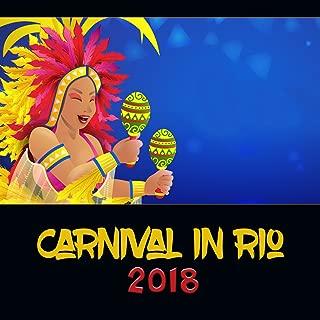 Carnival in Rio 2018 – Best of Latin Music, Feel the Brazilian Fever