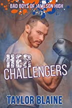 Her Challengers: A high school bully romance (Bad Boys of Jameson Academy Book 1)