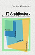 IT Architecture Ð Essential Practice for IT Business Solutions
