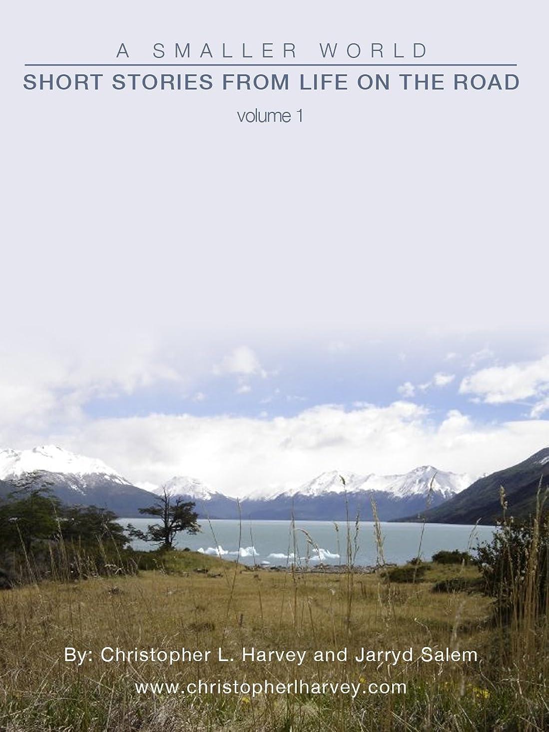 行為標準複数A Smaller World: Short Stories from Life on the Road (English Edition)
