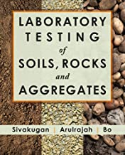Laboratory Testing of Soils, Rocks and Aggregates