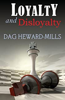 dag heward mills loyalty and disloyalty