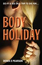 Body Holiday: The Adventures of Milla Carter
