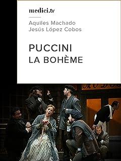 Puccini, La Bohème - Jesús López Cobos, Teatro Real Madrid