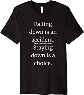Don't Give Up Inspirational Motivational Quote T-shirt