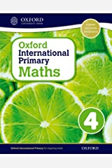 Oxford International Primary Maths Student Workbook 4: A Problem Solving Approach to Primary Maths Paperback