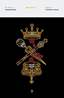 Macbeth: The Pelican Shakespeare