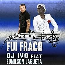 Fui Fraco (feat. Edmilson Lagueta)