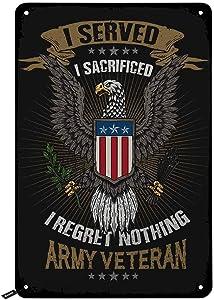 Swono American Sacrificed Veteran Emblem Tin Signs,I Served I Sacrificed I Regret Nothing Vintage Metal Tin Sign for Men Women,Wall Decor for Bars,Restaurants,Cafes Pubs,12x8 Inch