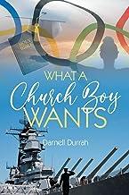 What a Church Boy Wants