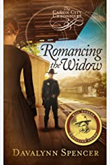 Romancing the Widow: The Cañon City Chronicles - Book 3 Kindle Edition