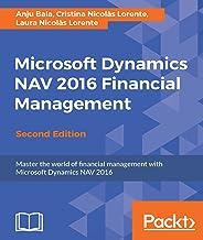 Microsoft Dynamics NAV 2016 Financial Management - Second Edition (English Edition)