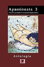 APASSIONATA 2 : Literatura motelera contemporánea (Spanish Edition)