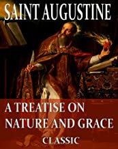 ON NATURE AND GRACE (With Active Table of Contents)