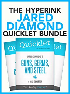 The Jared Diamond Quicklet Bundle (Guns, Germs, and Steel, The Third Chimpanzee, Why is Sex Fun?) (English Edition)
